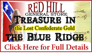 Treasure in the Blue Ridge: The Lost Confederate Gold